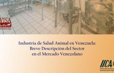 Industria de Salud Animal en Venezuela: